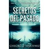 Secretos del Pasado: Una novela de suspenso, fantasía y misterio sobrenatural (El Circulo Protector nº 1) (Spanish Edition)