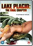 Lake Placid: The Final Chapter [DVD]