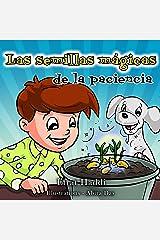 Las semillas mágicas de la paciencia (Habilidades sociales para la colección de niños nº 1) (Spanish Edition)