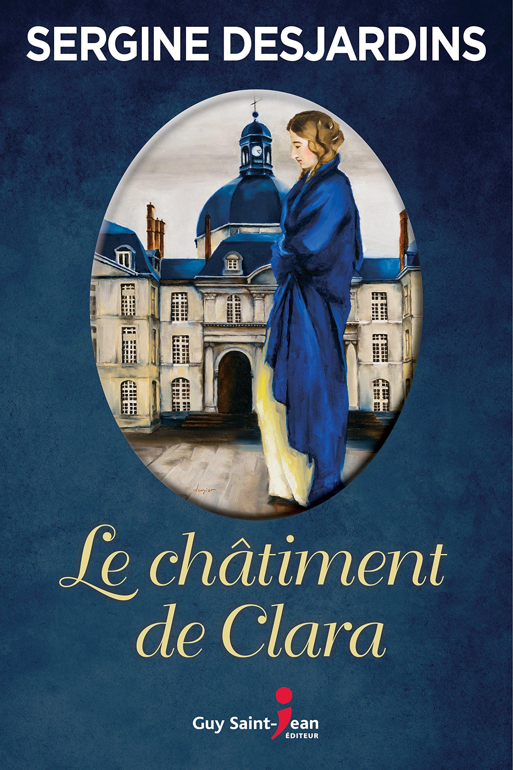Le châtiment de Clara - Sergine Desjardins