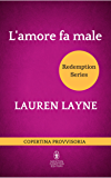 L'amore fa male (Redemption Series Vol. 3)
