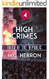 Episode 4: High Crimes (Tales of the Republic)
