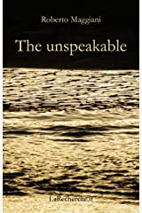 The unspeakable (Poetry Book 1) Kindle Edition