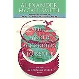 The World According to Bertie: 44 Scotland Street Series (4)