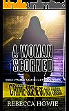 A Woman Scorned (The Sam Beckett Mysteries Book 2)