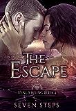 The Escape: A  Venus Rising Series Prequel (The Venus Rising Series Book 4)