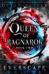 Queen of Ragnarok: A Fantasy GameLit RPG Adventure (Everscape Online Book 2) Kindle Edition