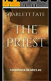 The Priest (Forbidden Desires #2)