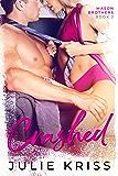 Crashed (Mason Brothers Book 2)