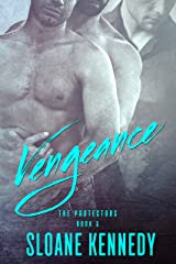 Vengeance (The Protectors, Book 5) Kindle Edition