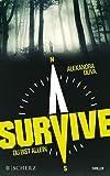 Survive - Du bist allein: Thriller