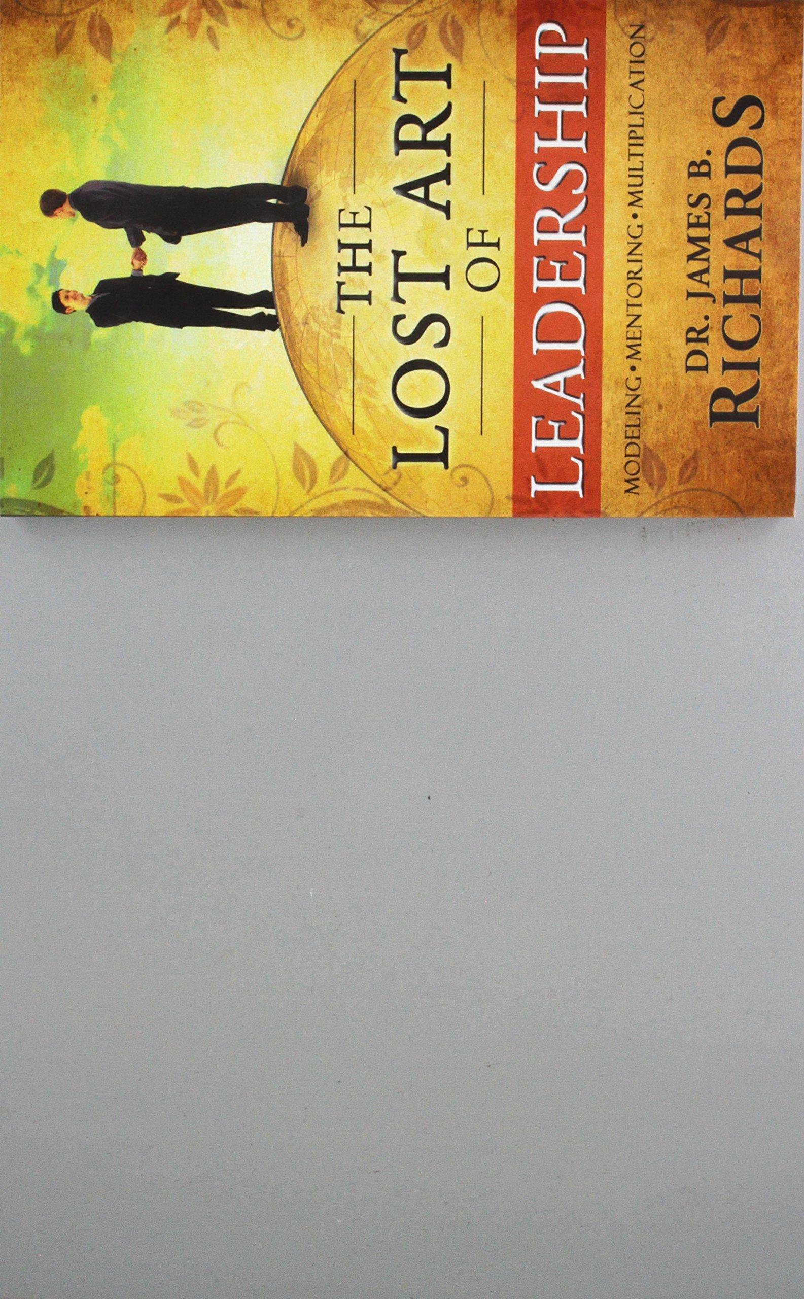 The Lost Art of Leadership ebook