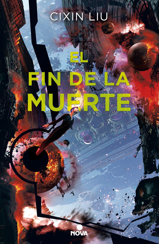 El fin de la muerte (Trilogía de los Tres Cuerpos 3): Amazon.es: Cixin Liu,  AGUSTIN; ALEPUZ MORALES: Libros