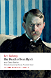 The Death of Ivan Ilyich and Other Stories (Oxford World's Classics)