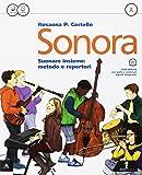 Sonora. Vol. A-B-Quaderno. Per la Scuola media. Con e-book. Con espansione online