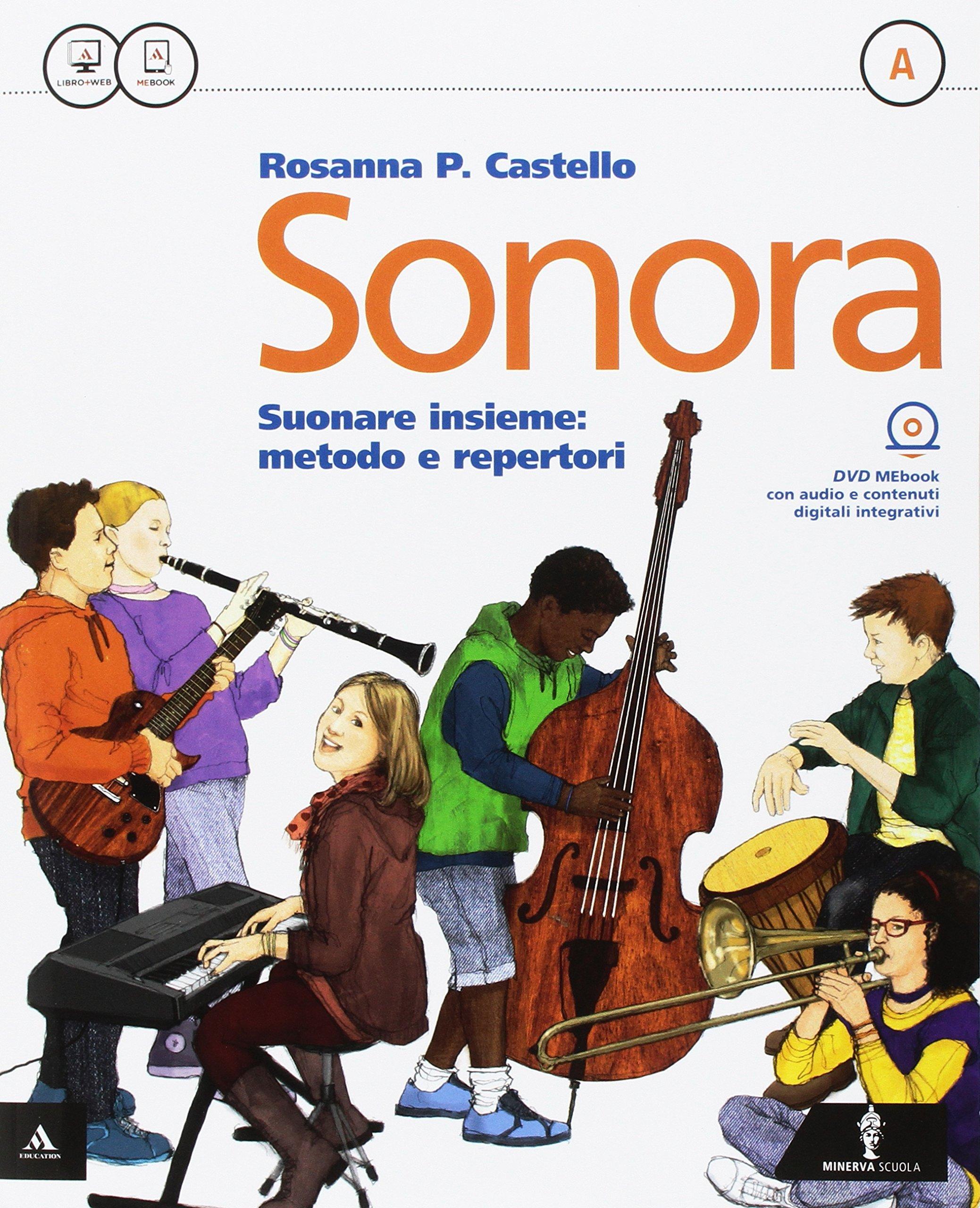 Sonora volumi A e B + Quaderno delle competenze, libri di educazione musicale per le medie