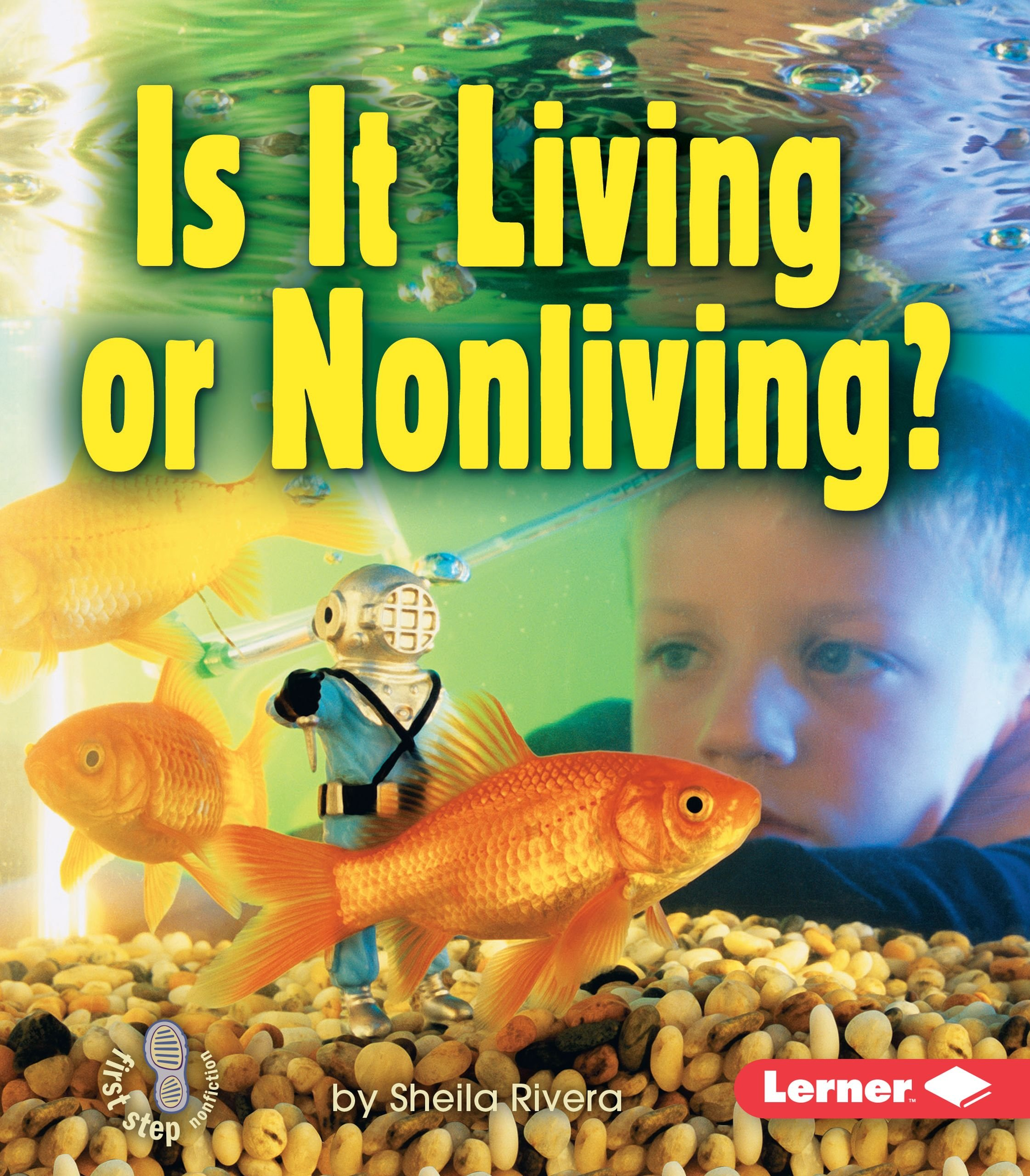 Download Library Book: Is It Living or Nonliving? (First Step Nonfiction) ebook