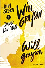 Will Grayson, Will Grayson (Spanish Edition) Kindle Edition