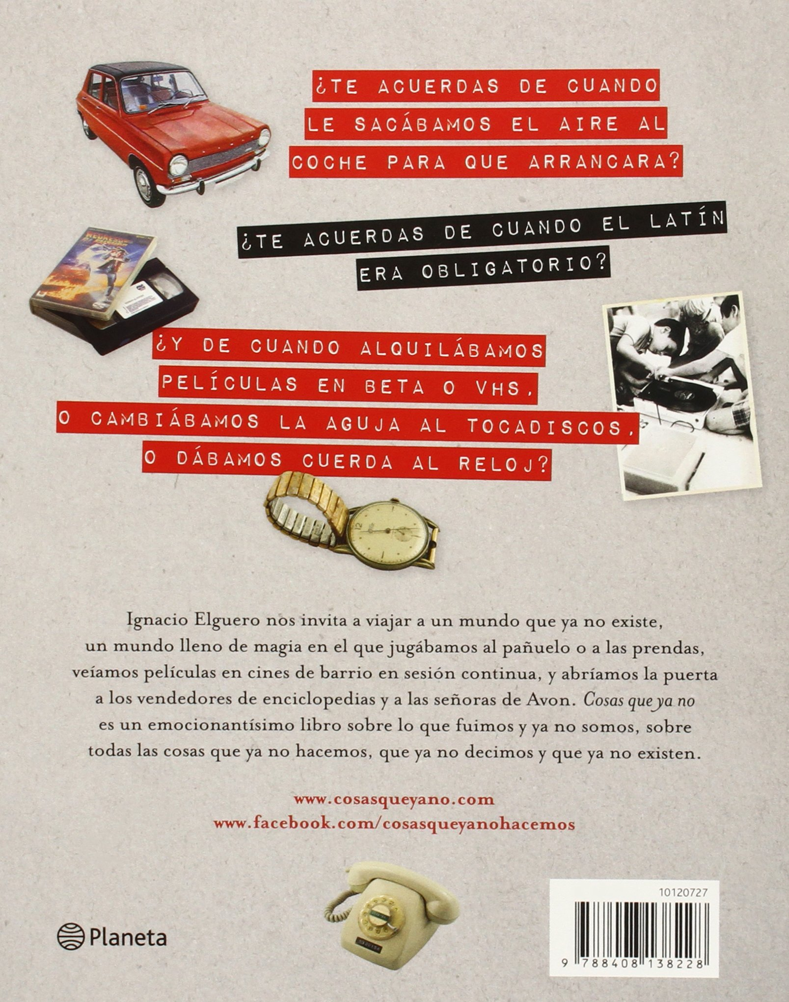 Cosas que ya no hacemos, no decimos, no existen: Ignacio Elguero: 9788408138228: Amazon.com: Books