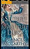 The Secret of the Destitute Duke (Regency Romance)