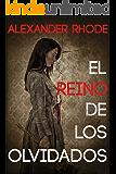 El reino de los olvidados: La novela que los amantes del thriller estaban esperando