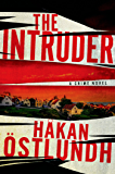 The Intruder: A Crime Novel