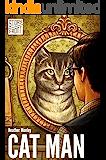Cat Man (Kindle Single)  (A Short Story)