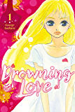 Drowning Love Vol. 1