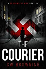 The Courier (Shadows of War Book 1) Kindle Edition