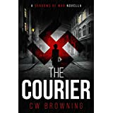 The Courier (Shadows of War Book 1)