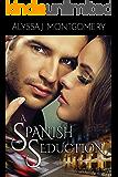 A Spanish Seduction