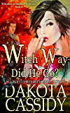 Witch Way Did He Go? (Witchless in Seattle Mysteries Book 8)