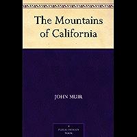 The Mountains of California (免费公版书) (English Edition)