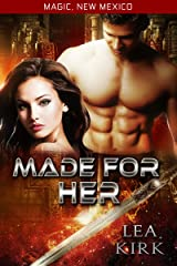 Made for Her (Magic, New Mexico Book 20) Kindle Edition