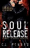 Soul Release (Rebel Riders Book 3)