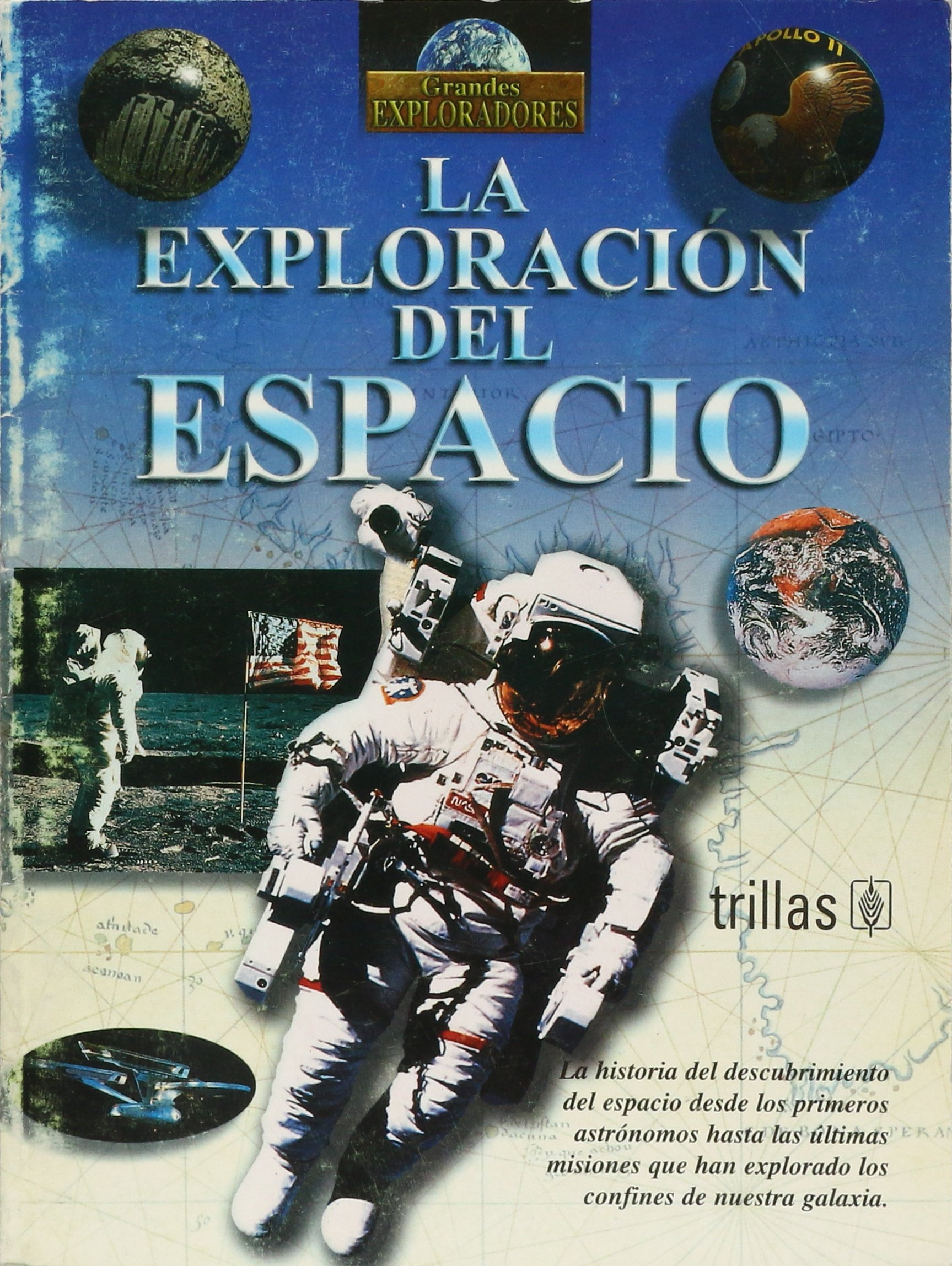 La exploracion del espacio/Exploration of Space (Grandes exploradores/Great Explorers) (Spanish Edition) PDF