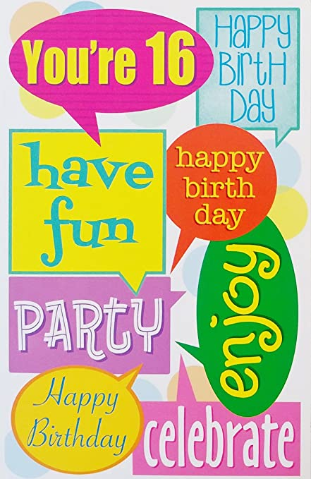 Amazon Happy 16th Birthday Greeting Card Have Fun Party