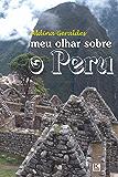 Meu olhar sobre o Peru