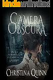 Camera Obscura (A Novel of Shadows Book 1)