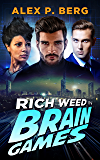 Brain Games (Rich Weed Book 3)