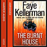 The Burnt House: Peter Decker and Rina Lazarus, Book 16