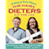 The Hairy Dieters Eat for Life: How to Love Food, Lose Weight and Keep it Off for Good! (Hairy Bikers)