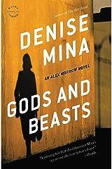 Gods and Beasts: A Novel (Alex Morrow Book 3) Kindle Edition