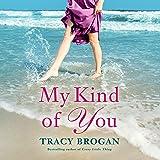 My Kind of You: Trillium Bay, Book 1
