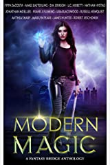Modern Magic: An Urban Fantasy Anthology Kindle Edition