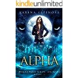 ALPHA (Mackenzie Grey Book 3)
