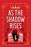 As the Shadow Rises (The Age of Darkness Book 2)