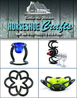stunning home welding projects plans. Horseshoe Crafts  More Than 30 Easy Projects to Weld at Home Ready Set Beginner Friendly for the