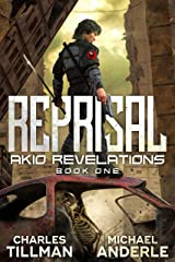 Reprisal (Akio Revelations Book 1) Kindle Edition
