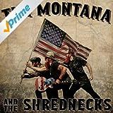 Tim Montana and the Shrednecks